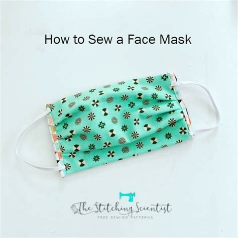 face mask sewing patterns  tutorials