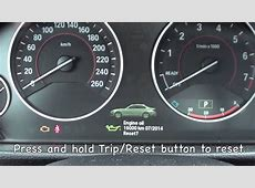 How to reset the 20122013 BMW Maintenance light oil