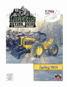 Spring Loggers Buying Guide 2016 By Log Street Publishers