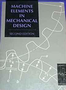 machine elements in mechanical design machine elements in mechanical design merrill s