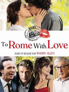 Serie Rome Streaming : to rome with love s rie streaming ~ Medecine-chirurgie-esthetiques.com Avis de Voitures