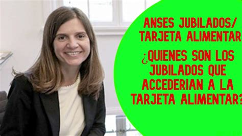 Tarjeta alimentaria jubilados anses 1.jpg. ANSES JUBILADOS/quienés ACCEDEN a la TARJETA ALIMENTAR? - YouTube