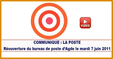 bureau de poste 7 actualités agde communique la poste réouverture du