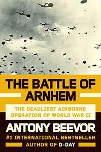The Battle of Arnhem by Antony Beevor PenguinRandomHouse