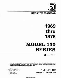Cessna Model 150 Series 1969 Thru 1976 Service And