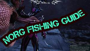 Norg Fishing Guide Warframe Plains Of Eidolon YouTube