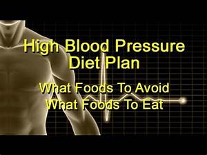 High Blood Pressure Foods To Avoid And Foods To Eat - A ...