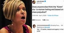 "Karens Have Had Enough Of The ""Misogynistic"" Karen Meme"