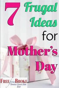 Don't Go Broke Celebrating Mother's Day - 7 Frugal Ideas
