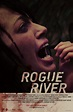 Rogue River : Extra Large Movie Poster Image - IMP Awards