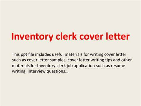Resume For Inventory Clerk by Inventory Clerk Cover Letter