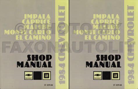 service manuals schematics 1983 chevrolet caprice parental controls 1984 chevy repair shop manual reprint set impala caprice monte carlo el camino gmc