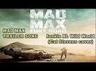 Mad Max: Fury Road official trailer song / Junkie XL Wild ...