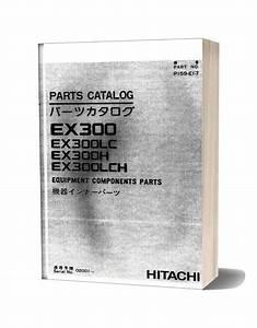 Hitachi Ex300 300lc 300h Lch Equipment Components Parts