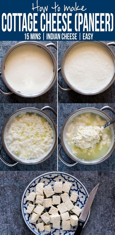 how to make cottage cheese how to make paneer cottage cheese in 15 minutes