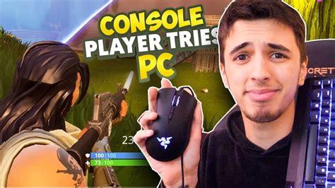 console player  pc fortnite   time fortnite