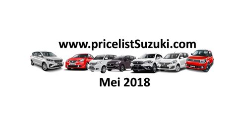 Harga Merk Mobil Suzuki harga suzuki mobil mei 2018 price list suzuki mobil