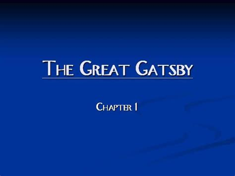 The Great Gatsby Chapter 1 |authorstream
