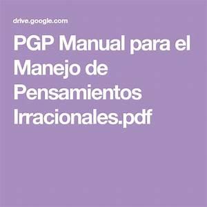 Pgp Manual Para El Manejo De Pensamientos Irracionales Pdf