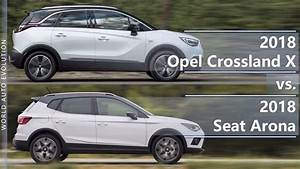 Opel Crossland 2018 : 2018 opel crossland x vs 2018 seat arona technical comparison youtube ~ Medecine-chirurgie-esthetiques.com Avis de Voitures
