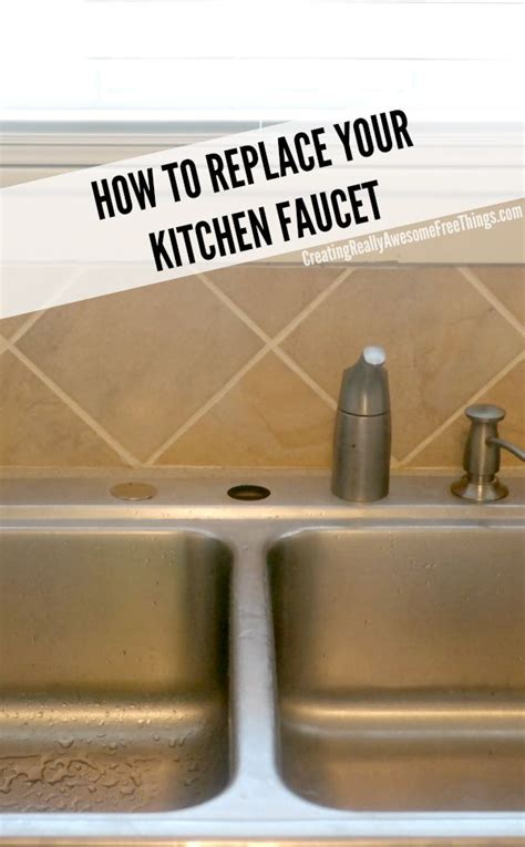 replace  kitchen faucet craft