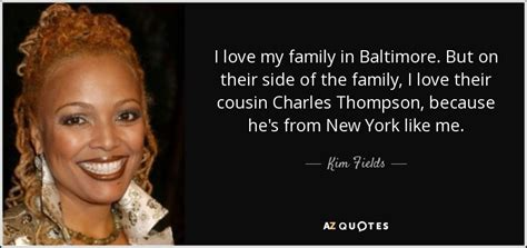Quotes By Kim Fields