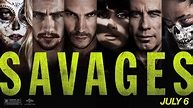 Savages Trailer