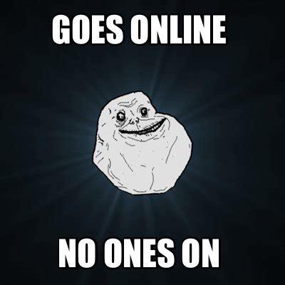 Create Meme Online - meme creator goes online no ones on meme generator at memecreator org