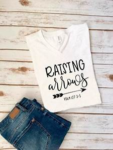 raising arrows bible verse svg dxf eps cut file o cricut With diy vinyl lettering for shirts