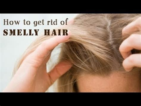 How To Get Rid Of Smelly Hair  Youtube