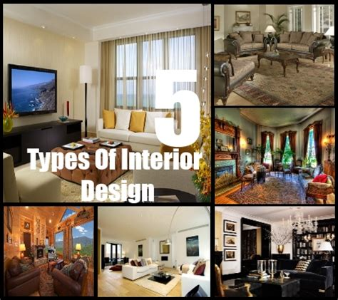 types  interior design styles decorating styles