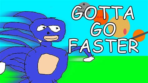 sanic gotta  faster youtube