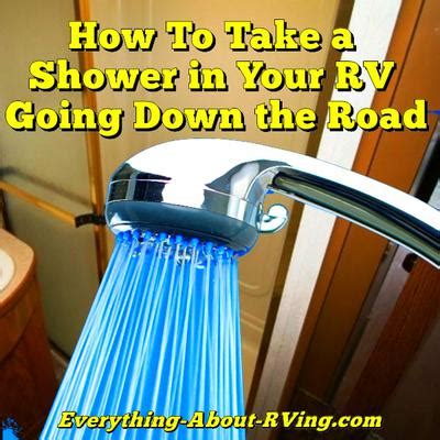 Can You Take A Shower With A Ton In - can you take a shower in a rv while going the road