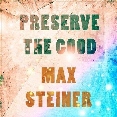 preserve  good soundtrack  max steiner