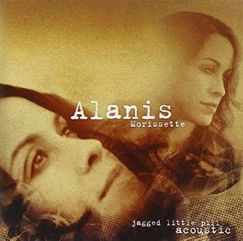 Alanis Morissette - Jagged Little Pill Acoustic By Alanis ...
