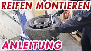 Reifen Kaufen Und Montieren : reifen montieren und auswuchten anleitung tutorial film ~ Jslefanu.com Haus und Dekorationen
