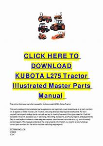 Kubota L275 Tractor Illustrated Master Parts Manual By