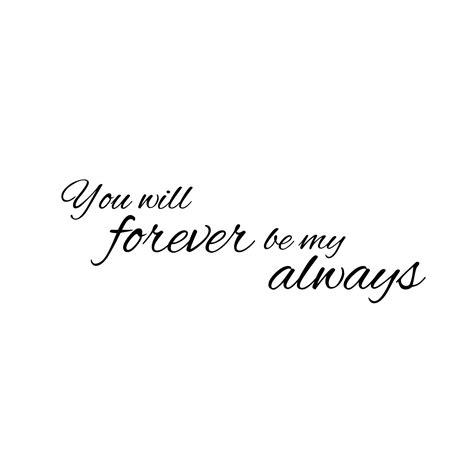 Always And Forever Love Quotes. Quotesgram