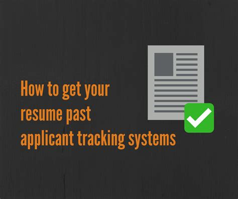 How To Get A Resume by How To Get Your Resume Past Applicant Tracking Systems
