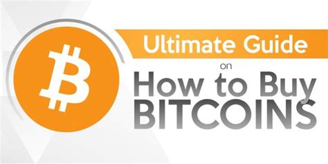 How Do I Buy Bitcoin by The Ultimate Guide On How To Buy Bitcoin