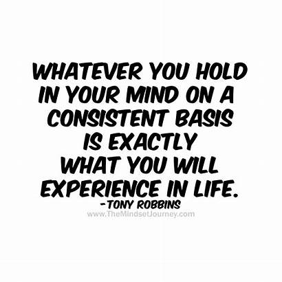 Consistent Experience Mind Hold Exactly Whatever Basis