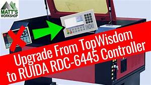 Upgrade Topwisdom To Ruida Rdc 6445 Laser Controller