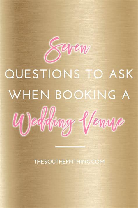 questions    booking  wedding venue