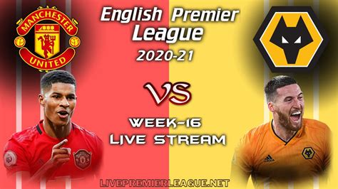 Manchester United Vs Wolverhampton Wanderers Live Stream ...