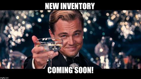 Inventory Meme - leonardo dicaprio imgflip