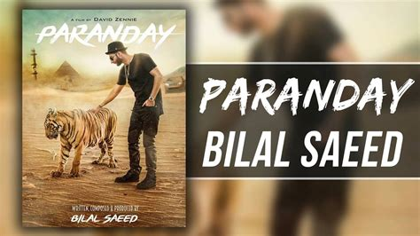 Paranday Full Hd Video Song By Bilal Saeed