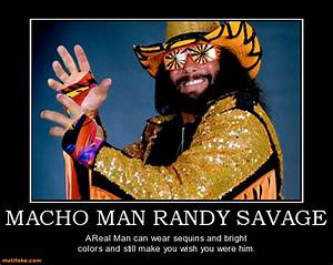 Frugal Fitness:... Funny Macho Man Quotes