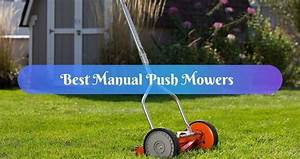 Best Manual Push Mower Reviews