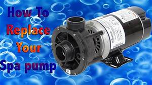 How To Replace A Spa Pump - Fix Your Jacuzzi