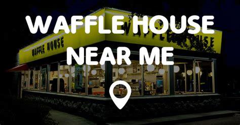 open houses around me waffle house near me points near me